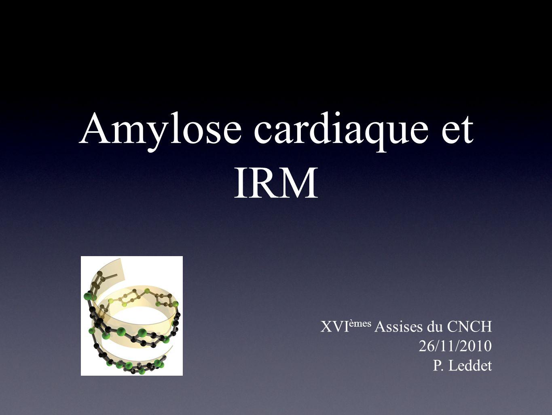 Amylose cardiaque et IRM