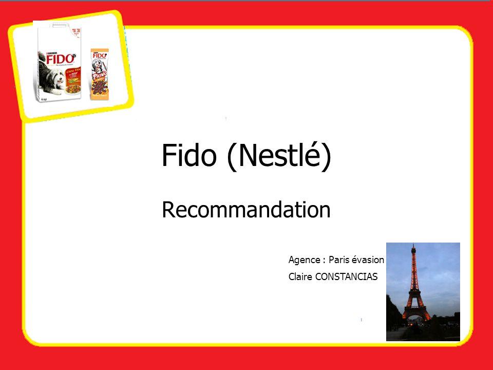 Fido (Nestlé) Recommandation Agence : Paris évasion Claire CONSTANCIAS