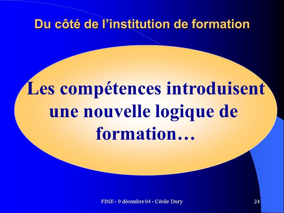 Les compétences introduisent une nouvelle logique de formation…