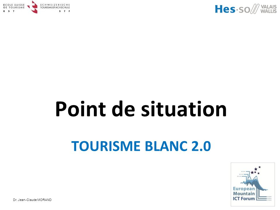 Point de situation TOURISME BLANC 2.0