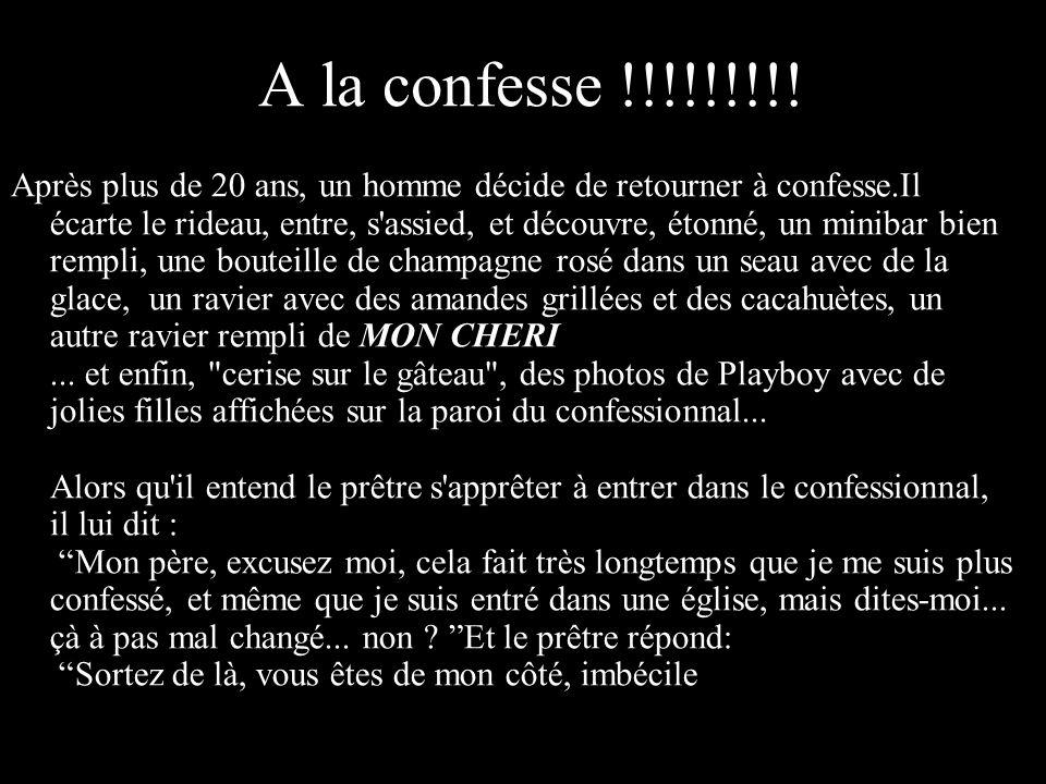 A la confesse !!!!!!!!!