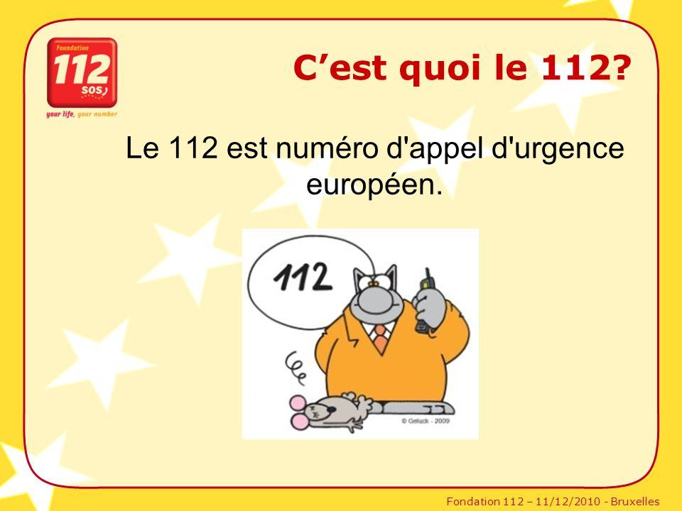Le 112 est numéro d appel d urgence européen.
