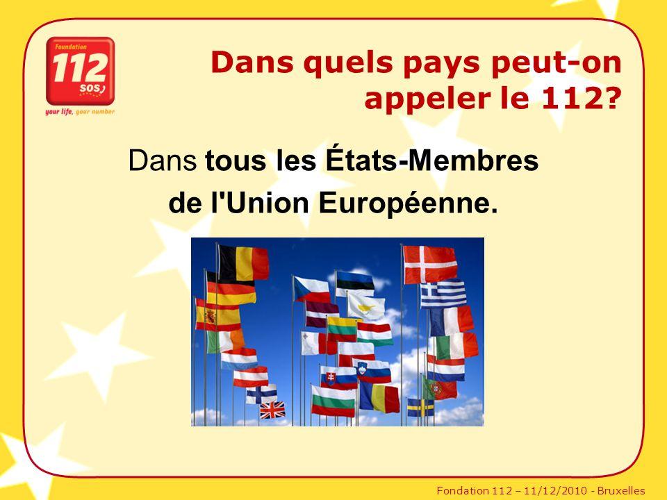 Dans tous les États-Membres de l Union Européenne.