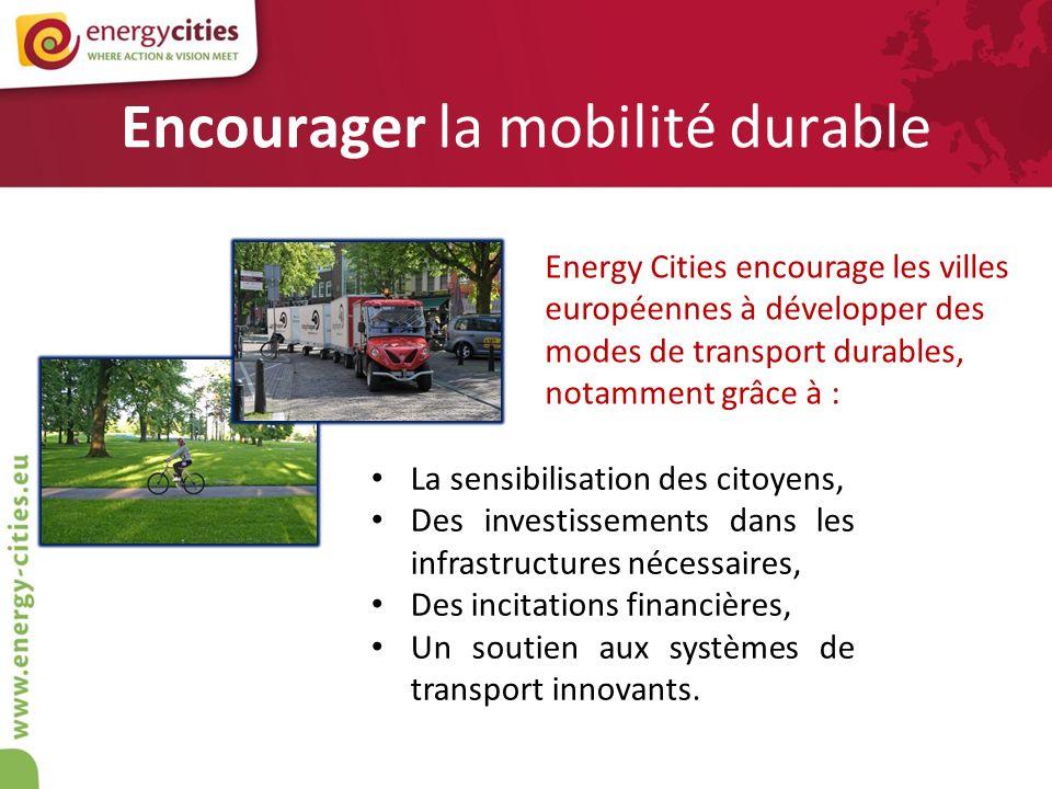 Encourager la mobilité durable