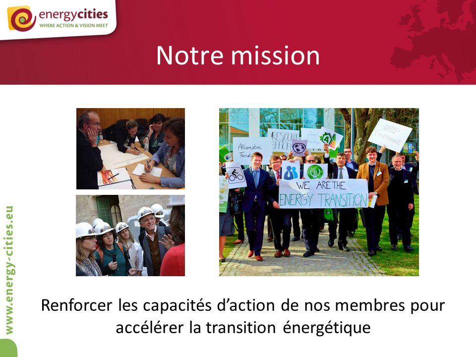 Notre mission Renforcer les capacités d'action de nos membres pour accélérer la transition énergétique.