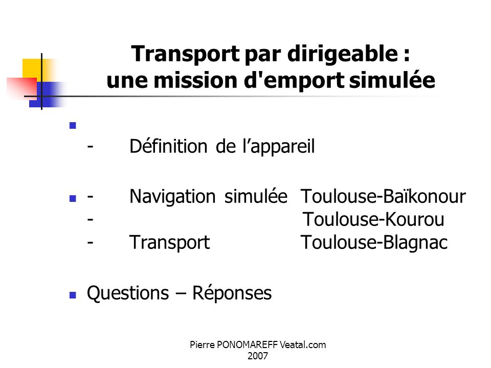 Transport par dirigeable : une mission d emport simulée