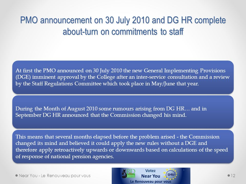 PMO announcement on 30 July 2010 and DG HR complete about-turn on commitments to staff