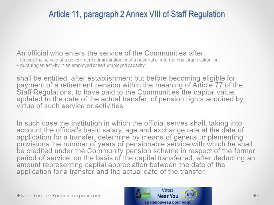 Article 11, paragraph 2 Annex VIII of Staff Regulation