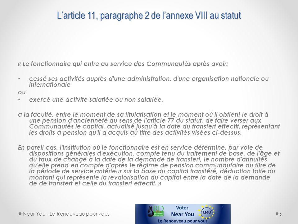 L'article 11, paragraphe 2 de l'annexe VIII au statut
