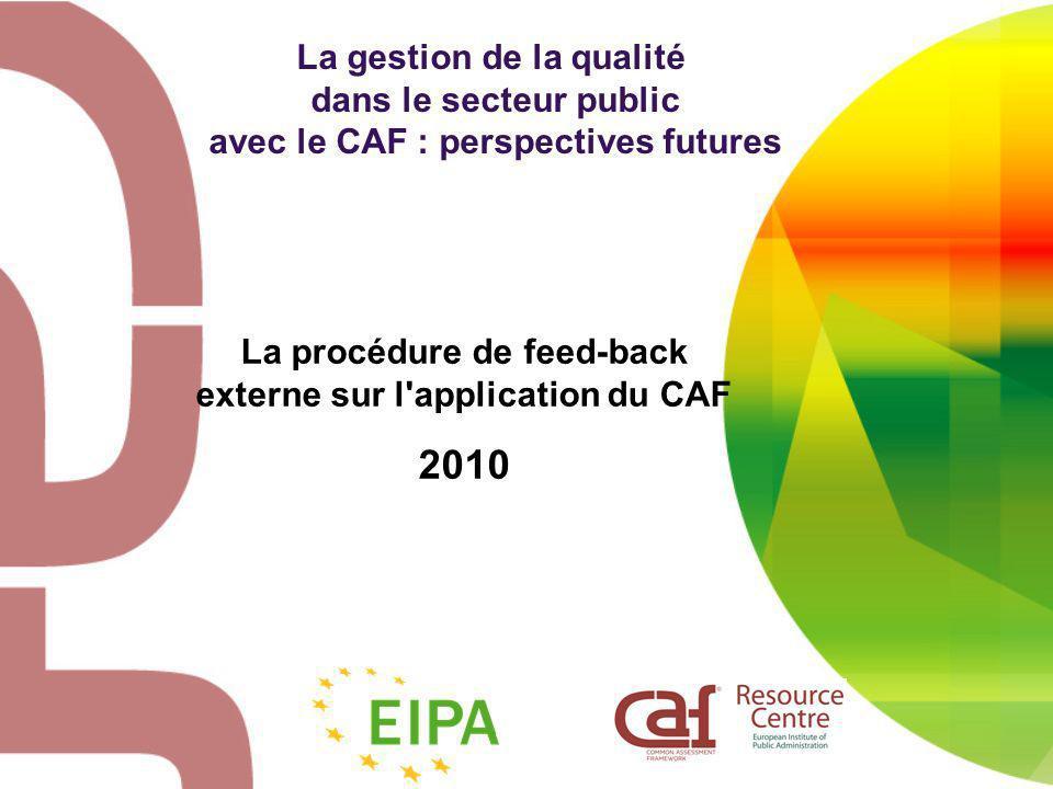 La gestion de la qualité avec le CAF : perspectives futures