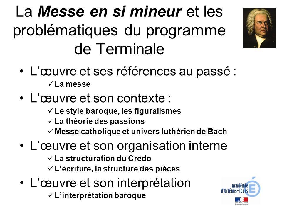 La Messe en si mineur et les problématiques du programme de Terminale