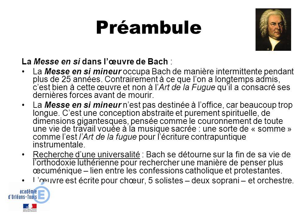 Préambule La Messe en si dans l'œuvre de Bach :