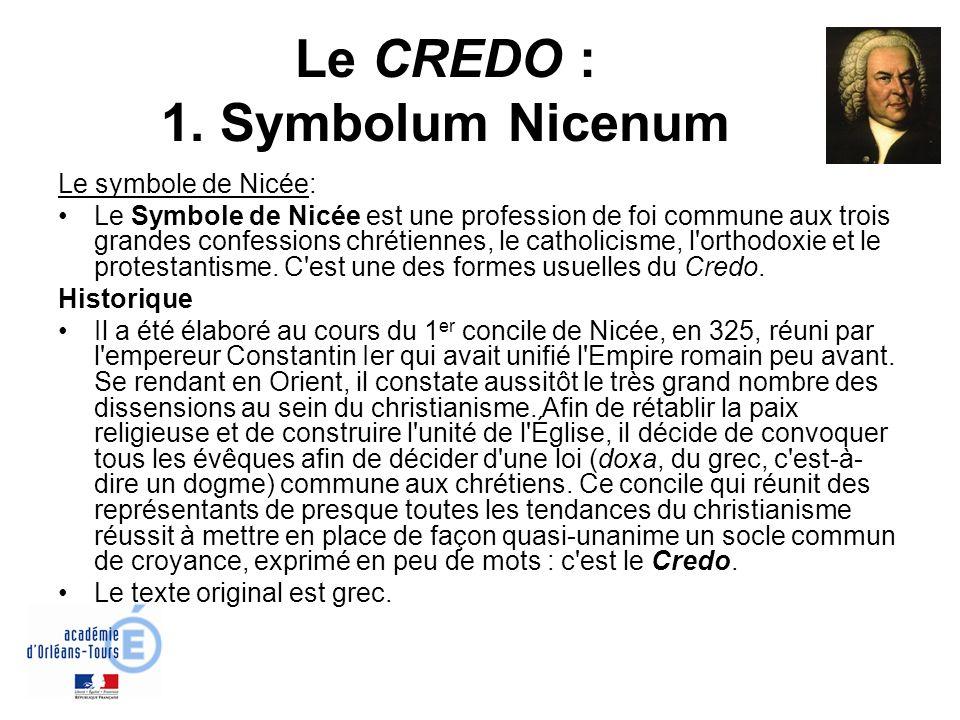 Le CREDO : 1. Symbolum Nicenum