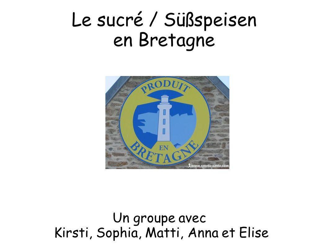 Le sucré / Süßspeisen en Bretagne