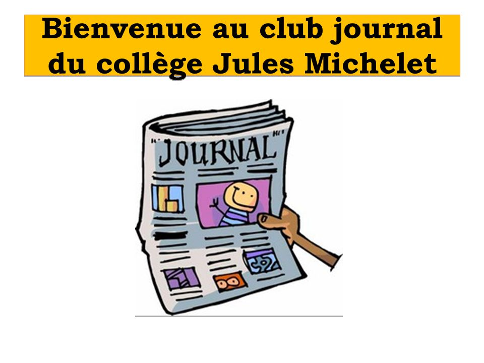 Bienvenue au club journal du collège Jules Michelet