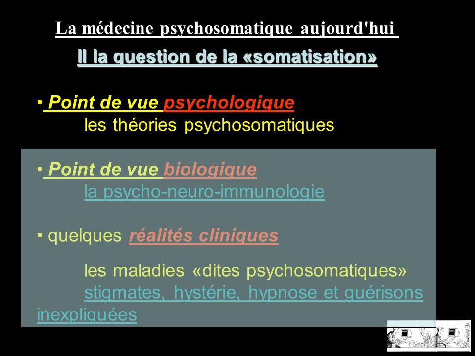 La médecine psychosomatique aujourd hui