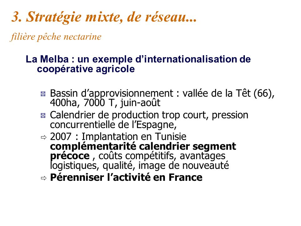3. Stratégie mixte, de réseau... filière pêche nectarine