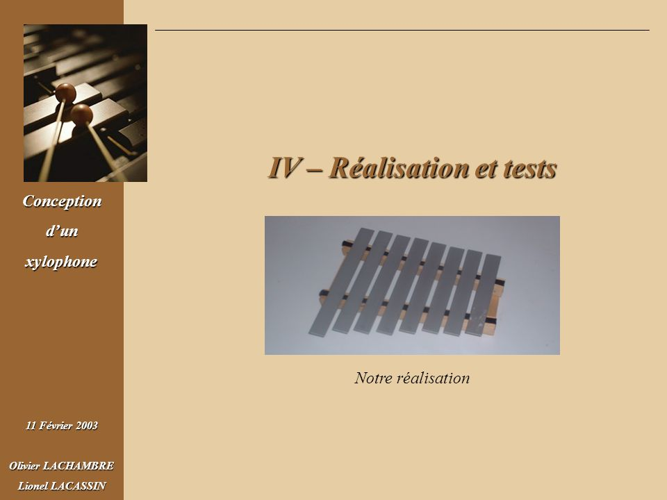 IV – Réalisation et tests
