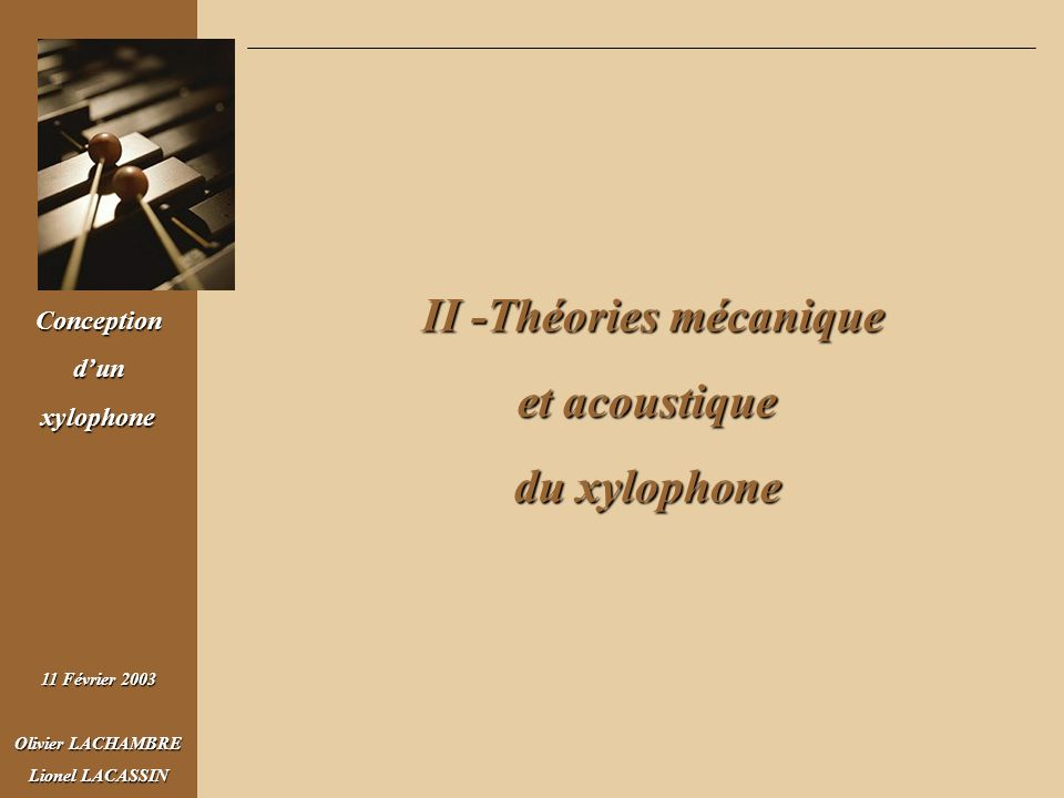 II -Théories mécanique