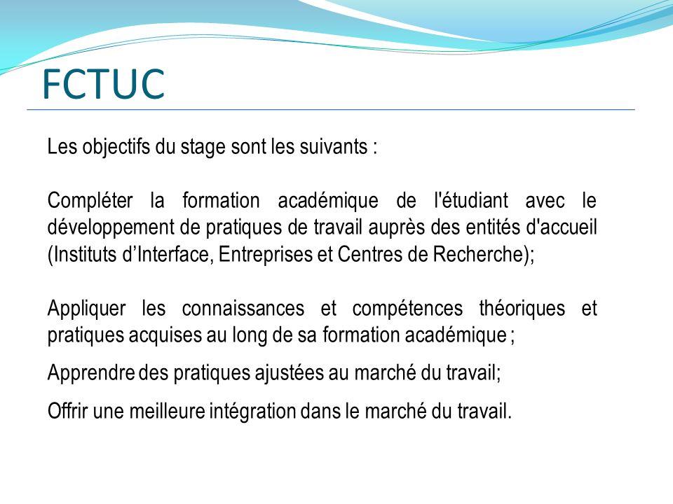 FCTUC Les objectifs du stage sont les suivants :