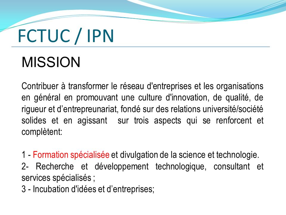 FCTUC / IPN MISSION.