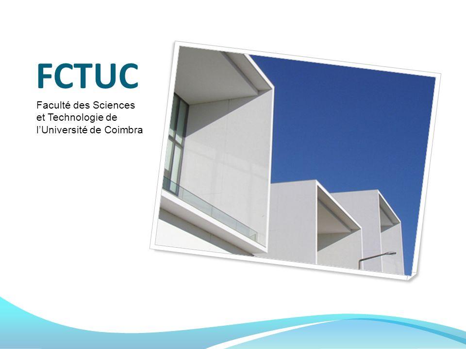 FCTUC Faculté des Sciences et Technologie de l'Université de Coimbra