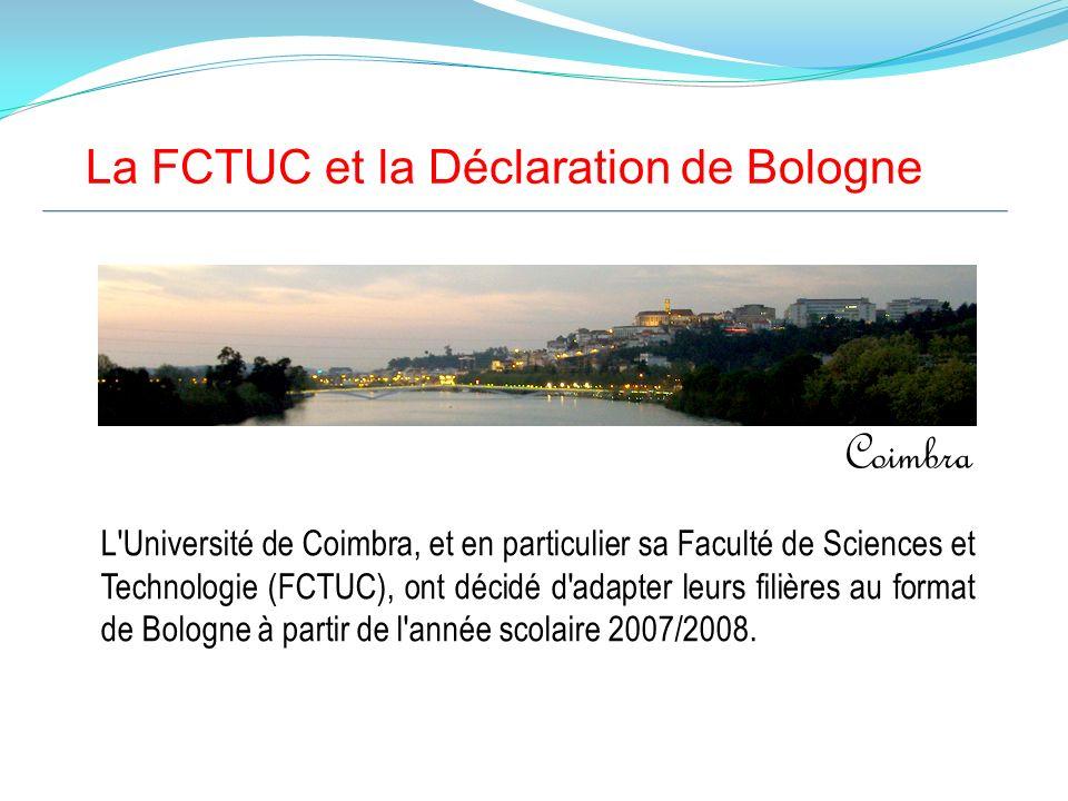 Coimbra La FCTUC et la Déclaration de Bologne