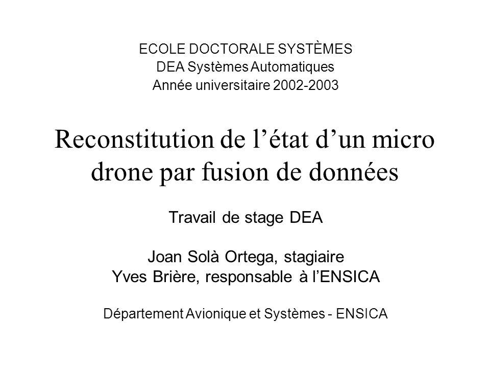 Reconstitution de l'état d'un micro drone par fusion de données