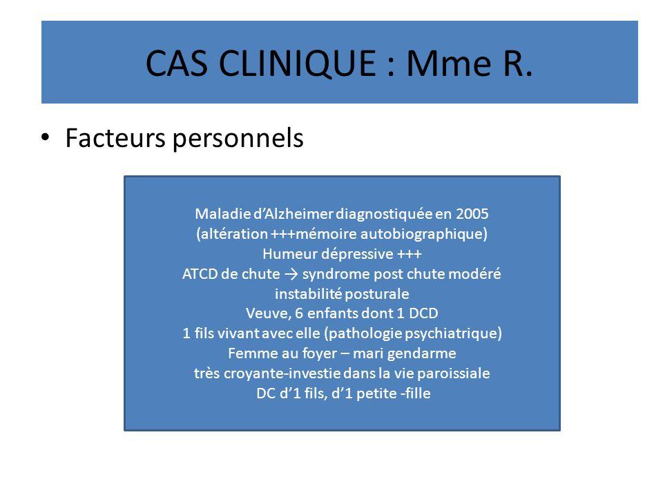 CAS CLINIQUE : Mme R. Facteurs personnels