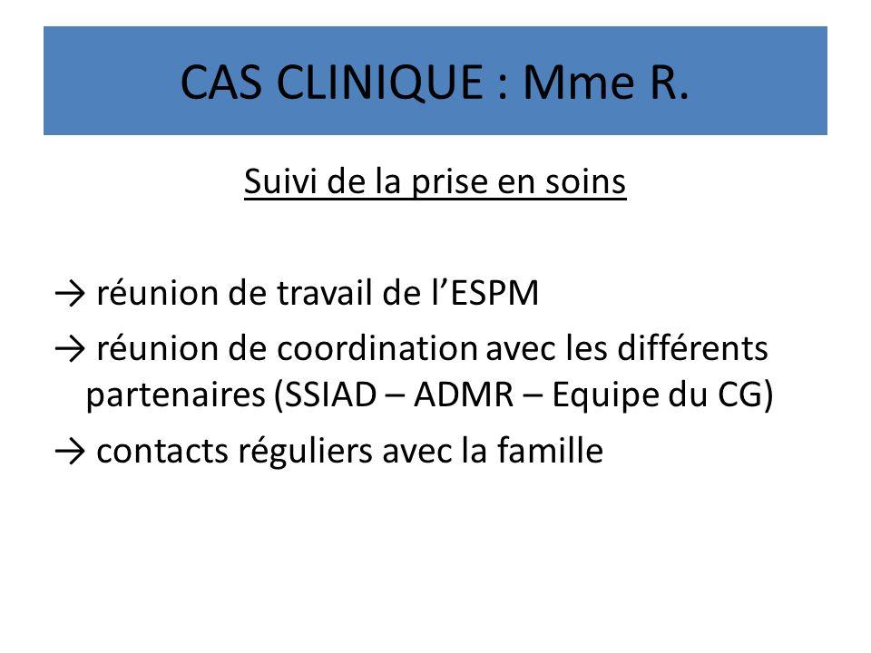 CAS CLINIQUE : Mme R.
