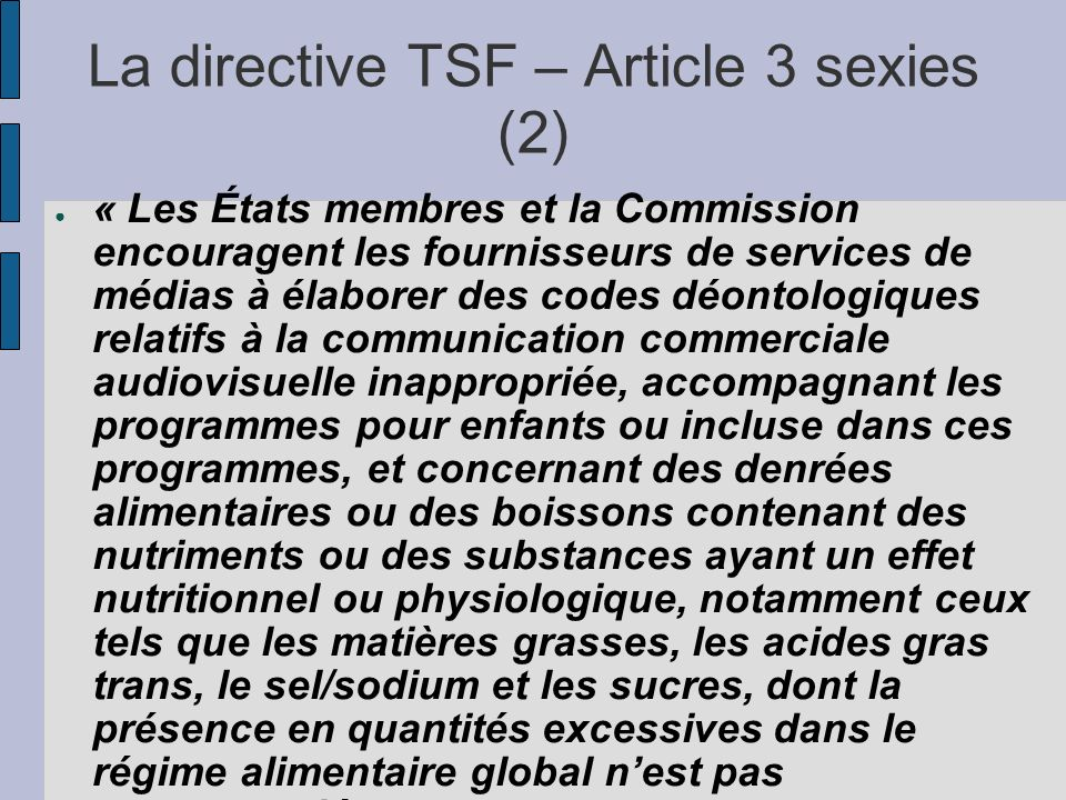 La directive TSF – Article 3 sexies (2)