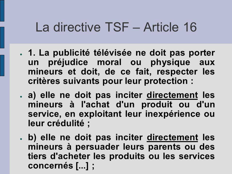 La directive TSF – Article 16