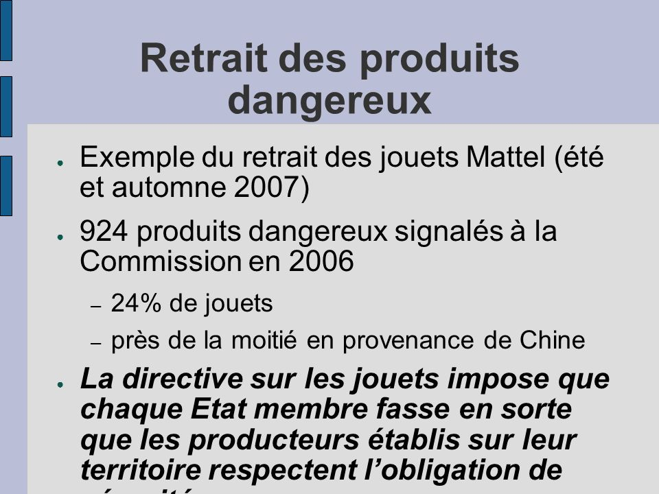 Retrait des produits dangereux