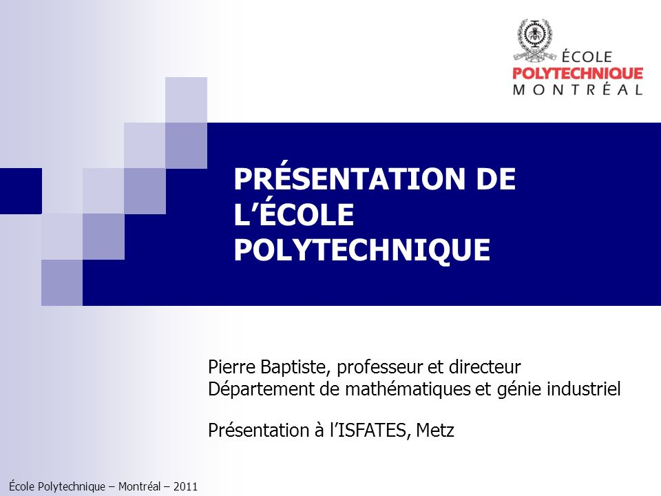 PRÉSENTATION DE L'ÉCOLE POLYTECHNIQUE