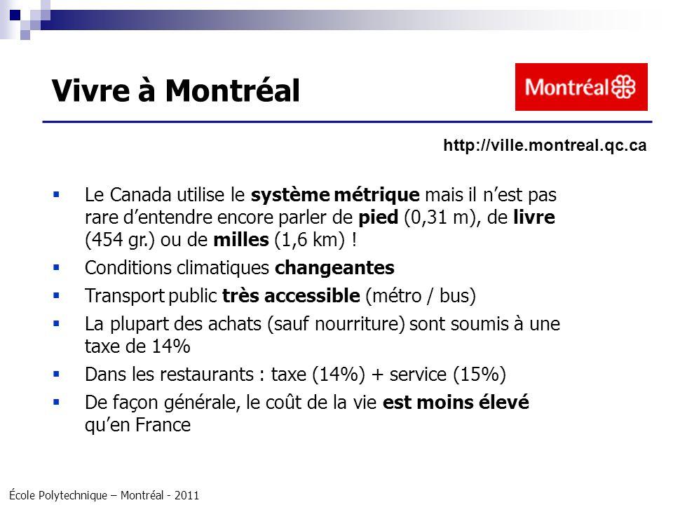 Vivre à Montréal http://ville.montreal.qc.ca.