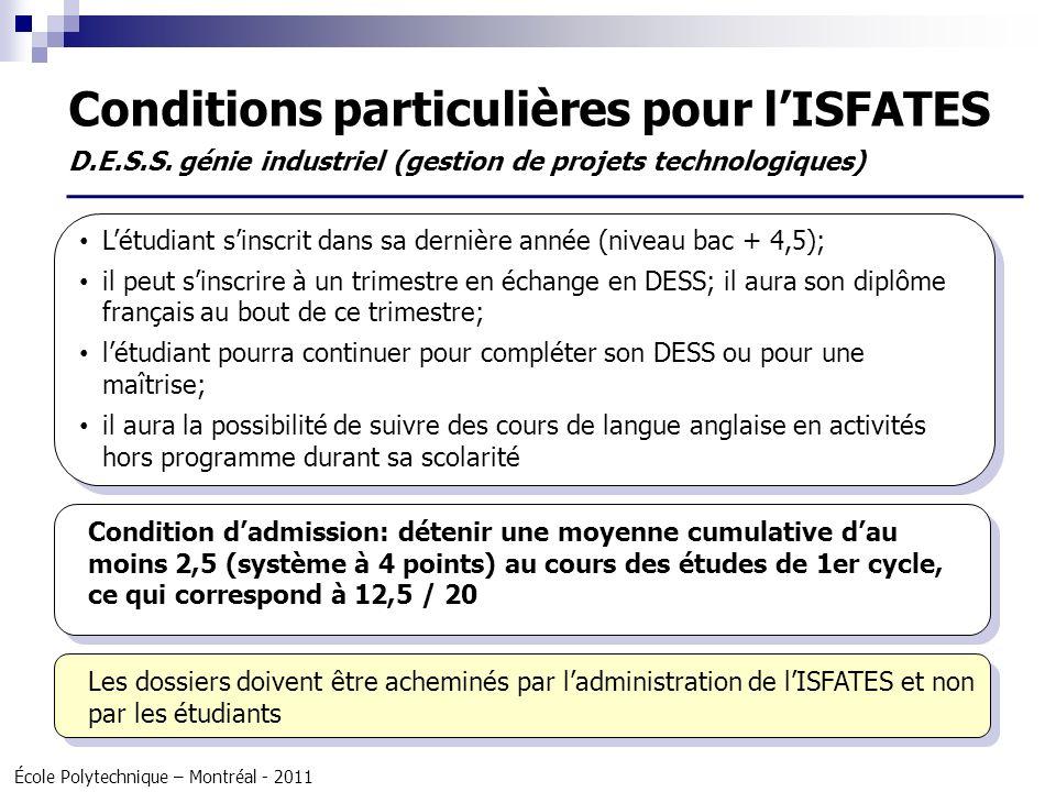 Conditions particulières pour l'ISFATES