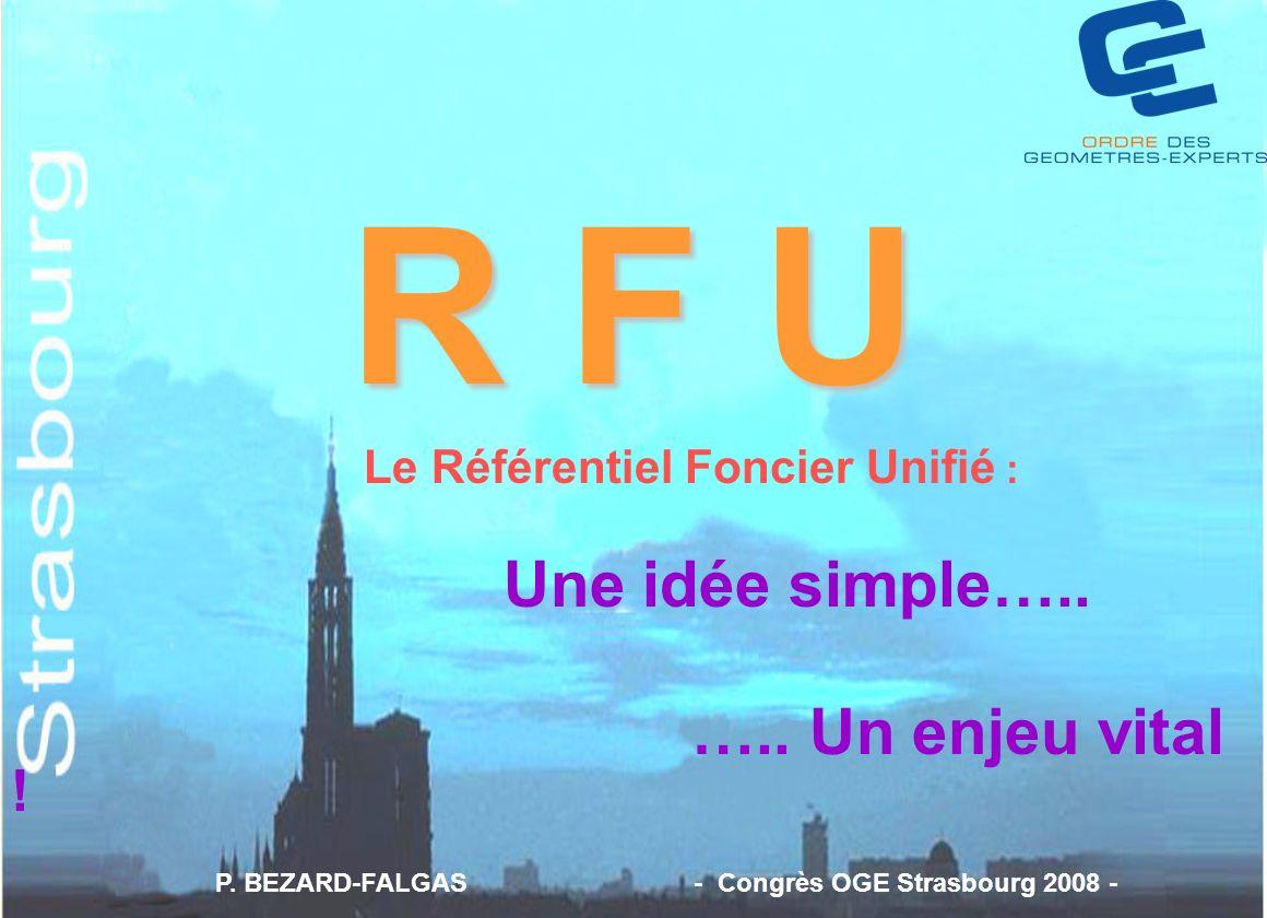 R F U Une idée simple….. ….. Un enjeu vital !