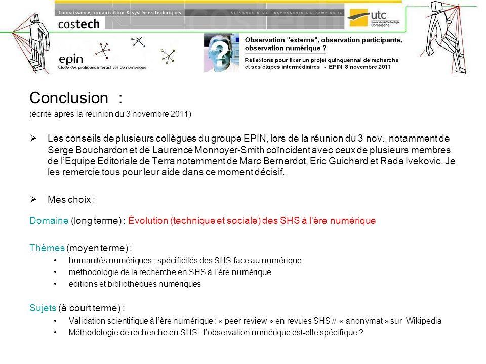 Conclusion : (écrite après la réunion du 3 novembre 2011)