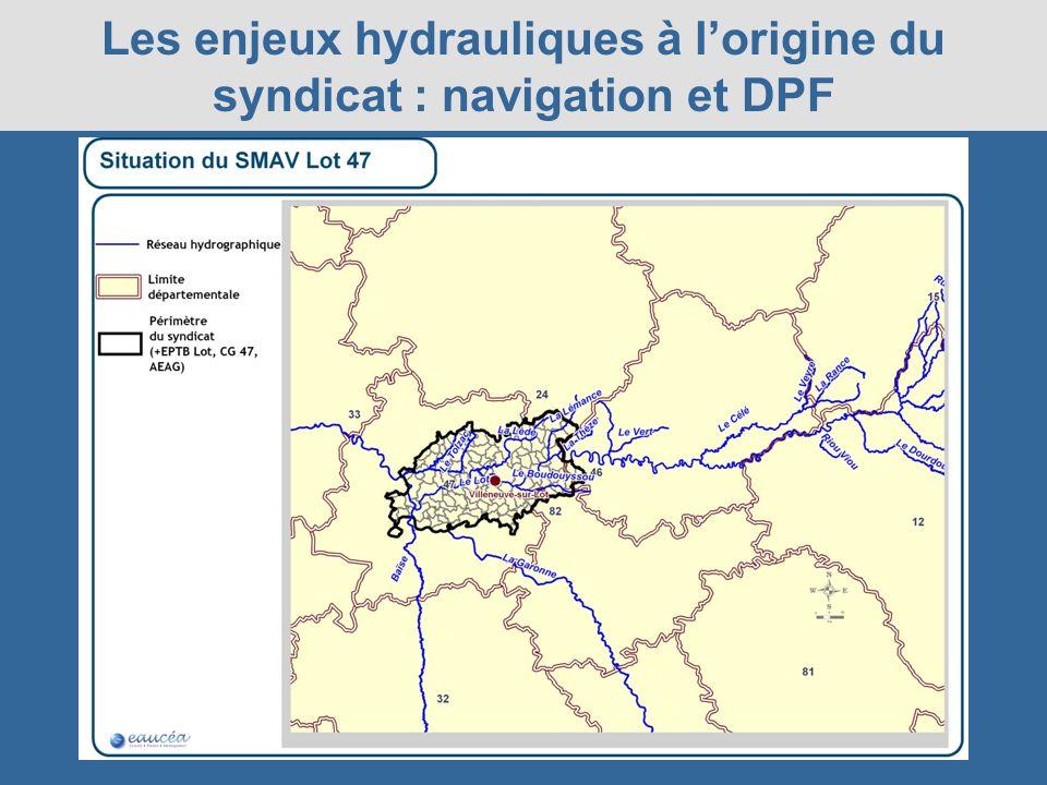 Les enjeux hydrauliques à l'origine du syndicat : navigation et DPF