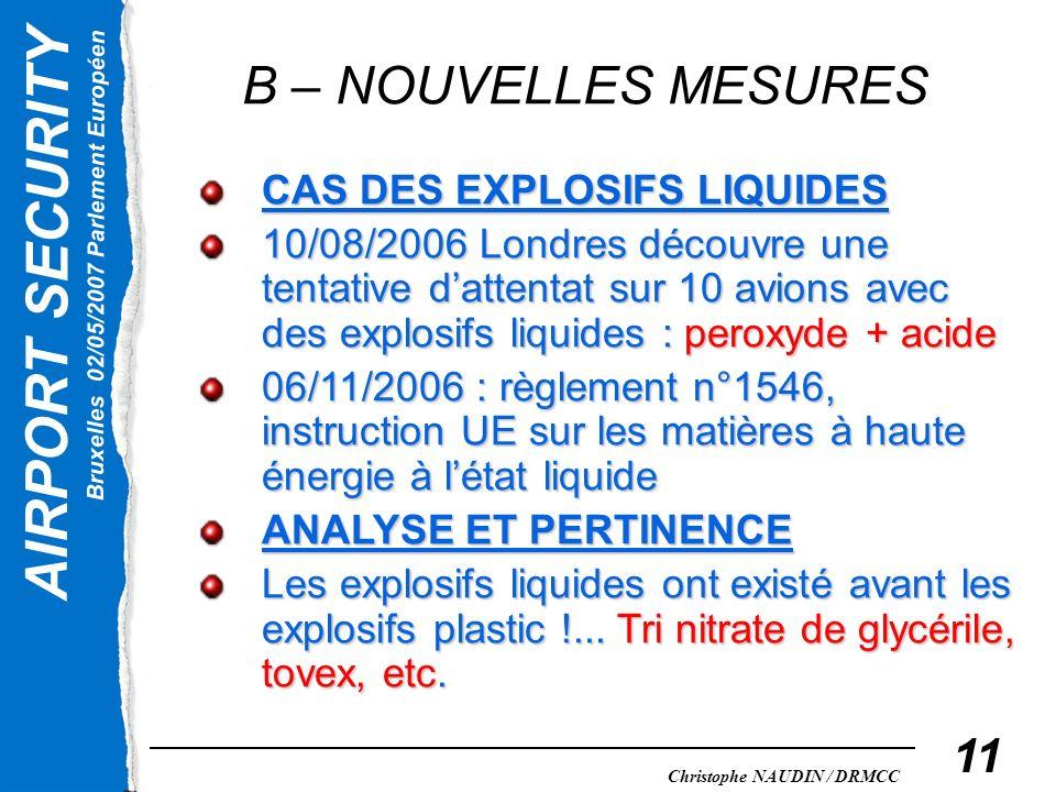B – NOUVELLES MESURES CAS DES EXPLOSIFS LIQUIDES