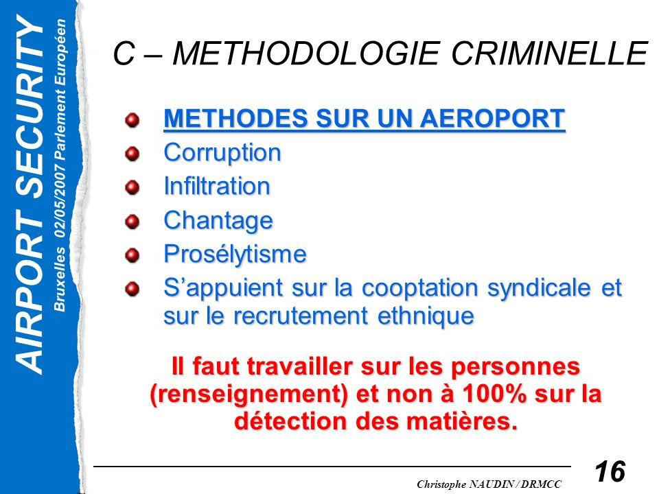 C – METHODOLOGIE CRIMINELLE