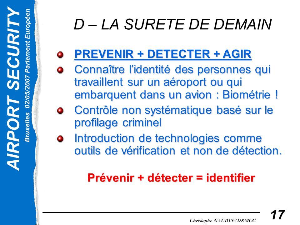 Prévenir + détecter = identifier