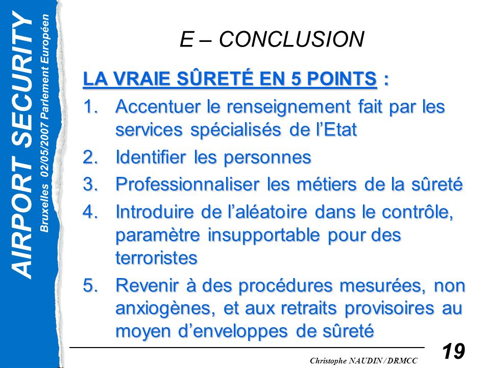 E – CONCLUSION LA VRAIE SÛRETÉ EN 5 POINTS :