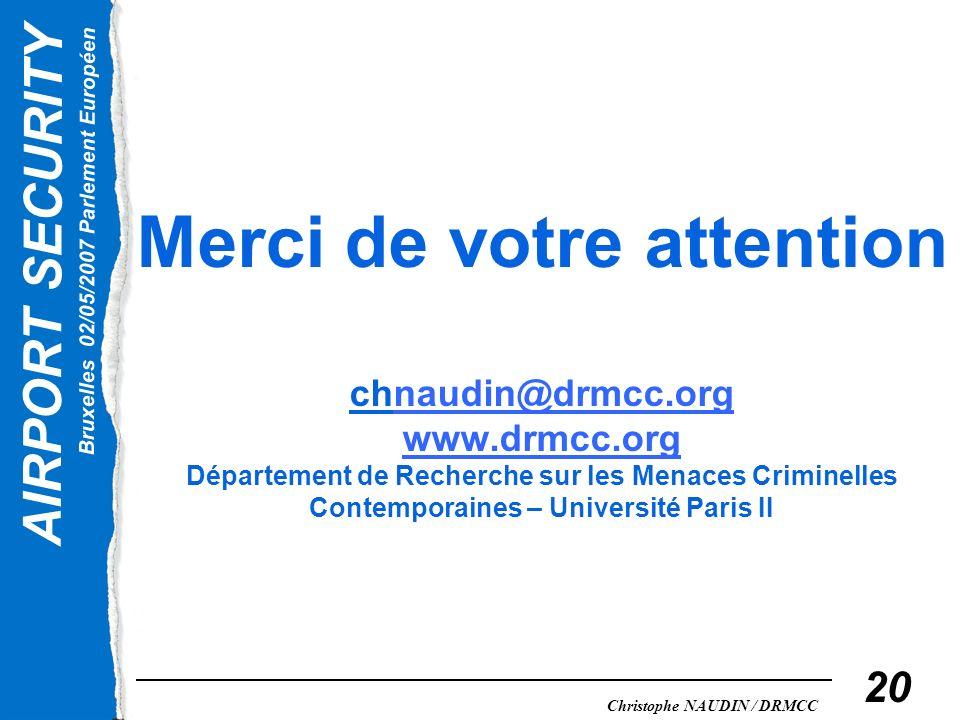 Merci de votre attention chnaudin@drmcc. org www. drmcc