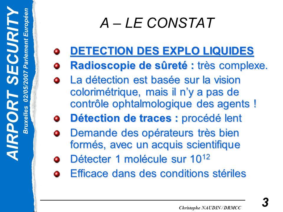 A – LE CONSTAT DETECTION DES EXPLO LIQUIDES