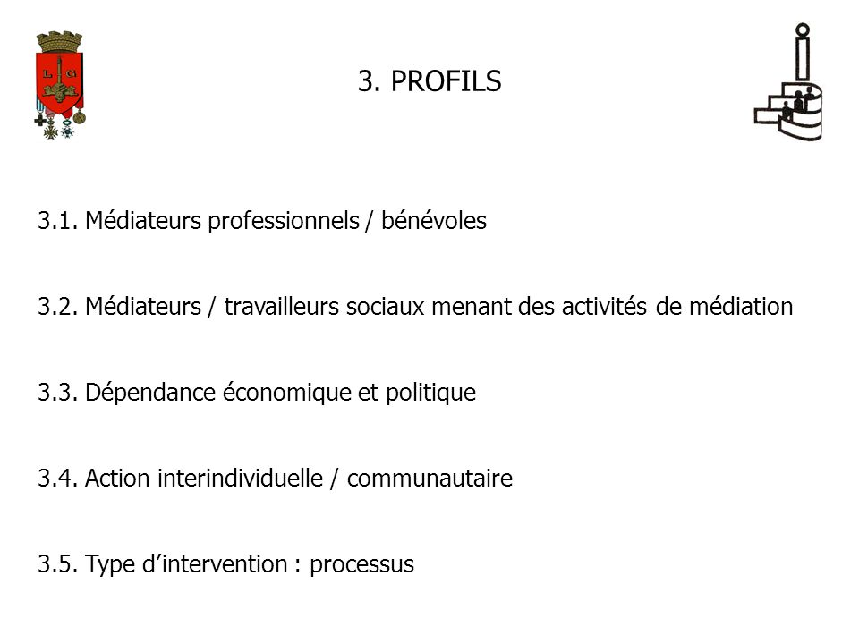 3. PROFILS 3.1. Médiateurs professionnels / bénévoles