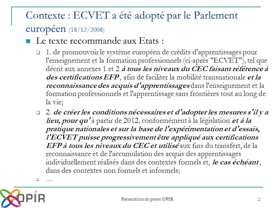 Contexte : ECVET a été adopté par le Parlement européen (18/12/2008)