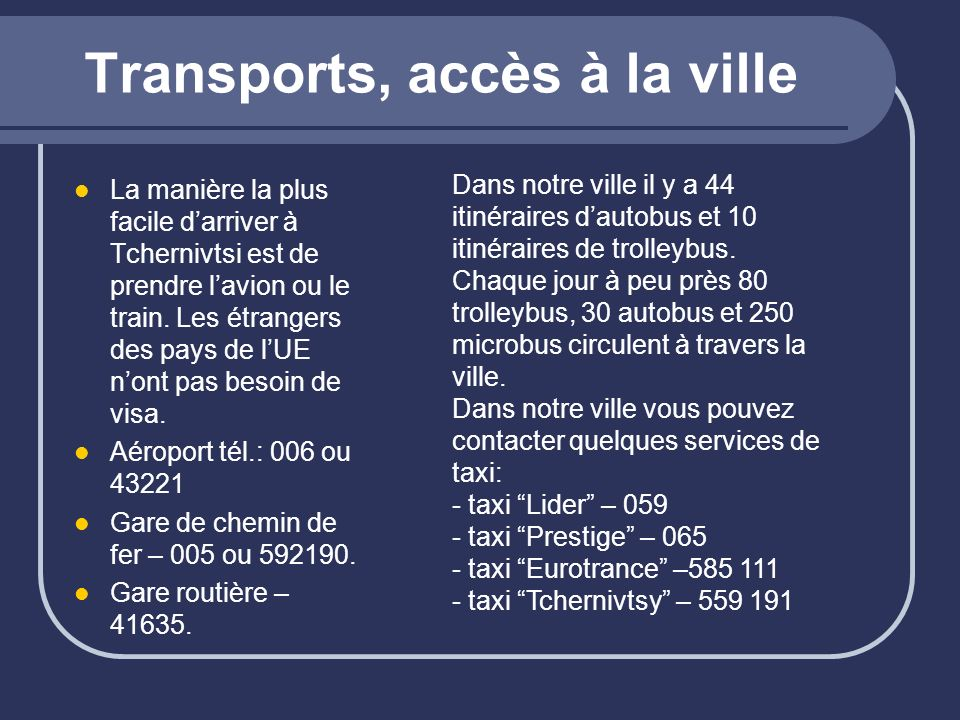 Transports, accès à la ville