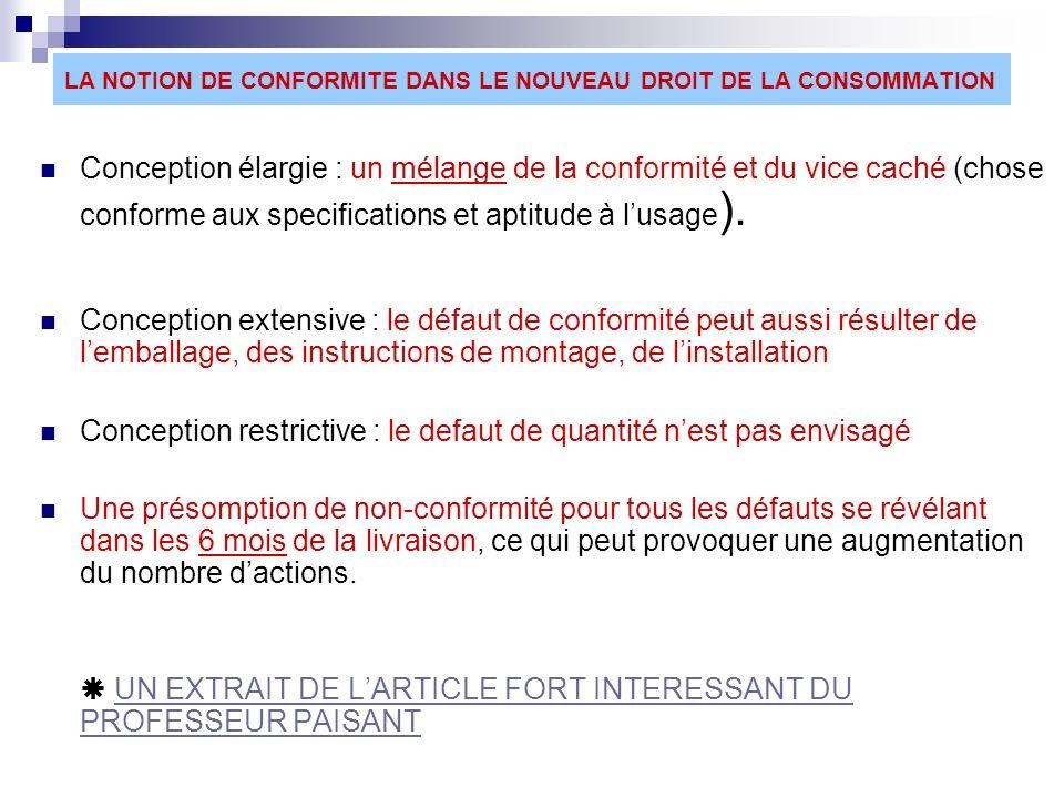 LA NOTION DE CONFORMITE DANS LE NOUVEAU DROIT DE LA CONSOMMATION