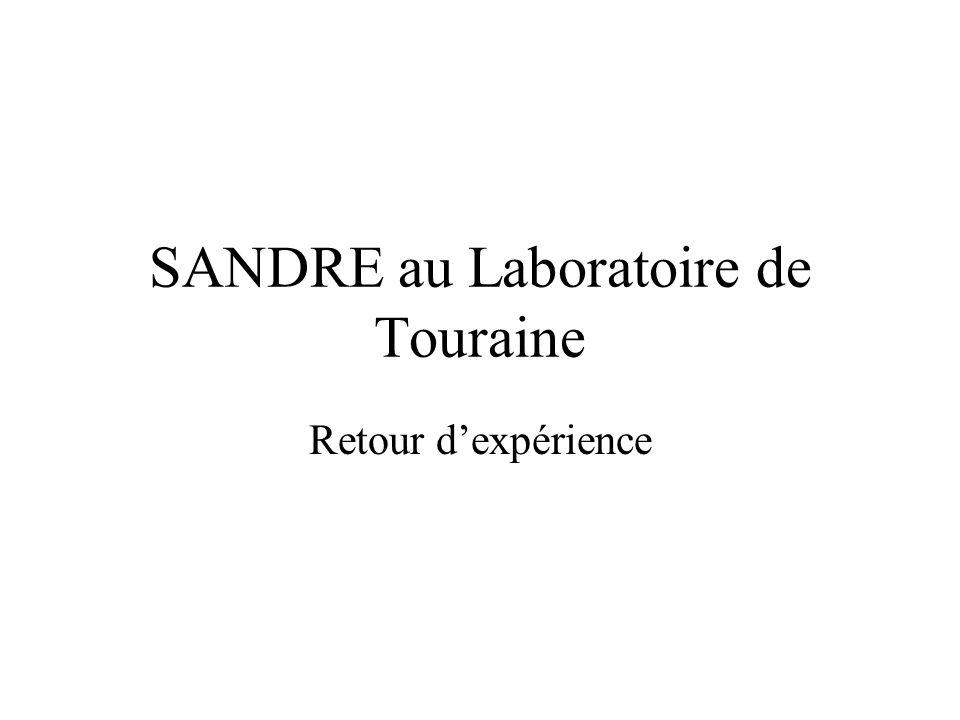 SANDRE au Laboratoire de Touraine